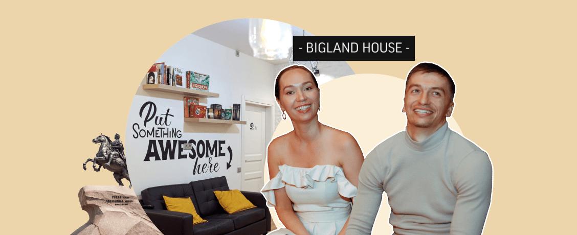 Иван и Александра Друговы — основатели BiglandHouse в Санкт-Петербурге